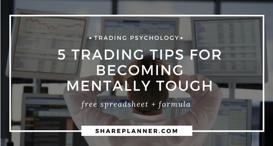 Trading Psychology 5 Trading Tips for Becoming Mentally Tough