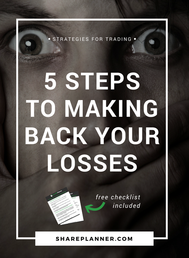 5 steps to making back your losses