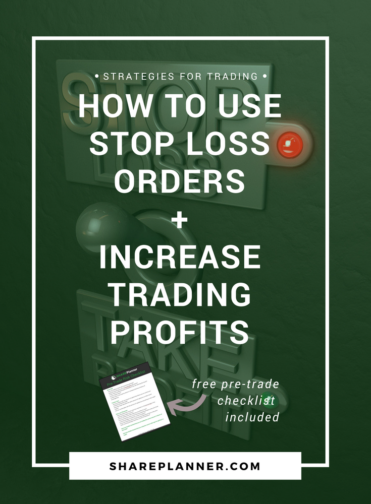how to use stop loss orders and increase trading profits