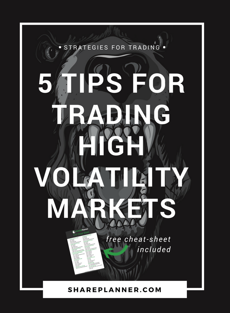 5 tips for trading high volatility markets